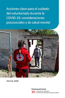 Key actions on caring for volunteers in COVID-19: mental health and psychosocial considerations translated in Spanish